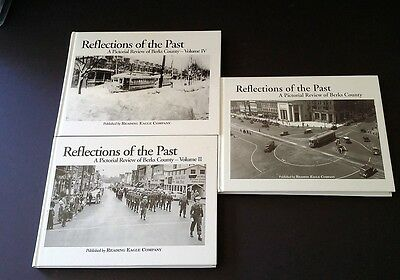 REFLECTIONS OF THE PAST Pictorial Review Of Berks County, PA =LOT OF 3 HC BOOKS=