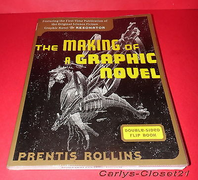 THE MAKING OF A GRAPHIC NOVEL / THE RESONATOR * Prentis Rollins * 2006 Softback