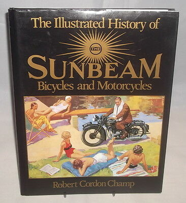 The Illustrated History of SUNBEAM BICYCLES & MOTORCYCLES - HB/DJ 1989 - Haynes.