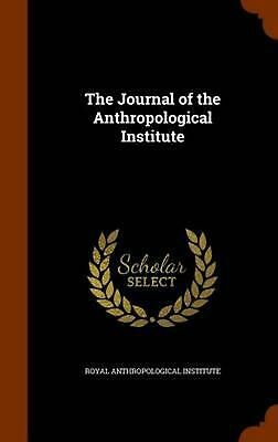 The Journal of the Anthropological Institute by Hardcover Book (English)