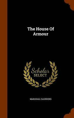 The House of Armour by Marshall Saunders Hardcover Book (English)