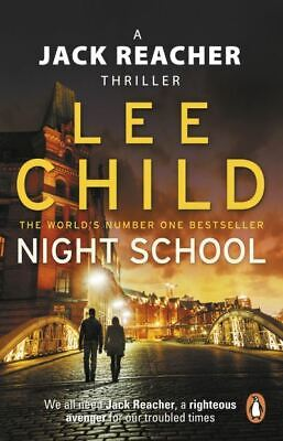 A Jack Reacher thriller: Night school by Lee Child (Paperback)