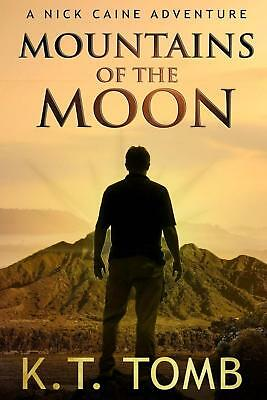 Mountains of the Moon by K.T. Tomb Paperback Book (English)