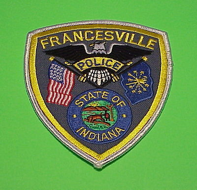 Francesville  Indiana  In   Police Patch   Free Shipping!!!