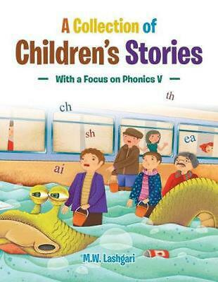A Collection of Children's Stories: With a Focus o by Masoumeh Lashgari (English