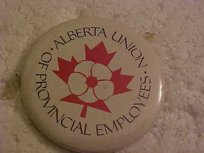 Alberta Union Of Provincial Employees Pin Back Button