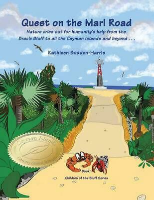 Quest on the Marl Road: Children of the Bluff Series by Kathleen Bodden-Harris (