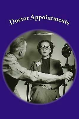 Doctor Appointments by Lynn Brooks (English) Paperback Book Free Shipping!