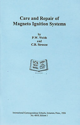 Care & Repair Magneto Ignition Systems Book Manual Hit Miss Buzz Coil Gas Engine