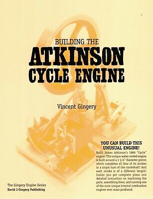 "Building the Atkinson ""cycle"" Engine by Vincent R. Gingery Scale Model Hit Miss"