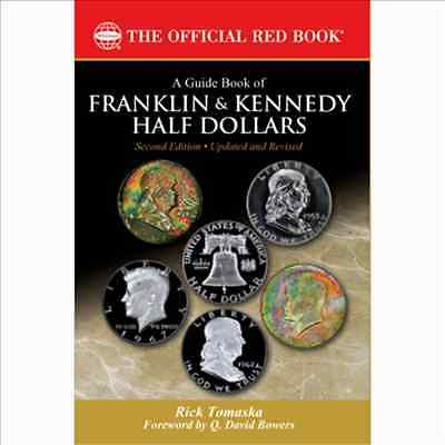 Guide Red Book Franklin & Kennedy Half Dollars 2nd Edition Rick Tomaska  Whitman