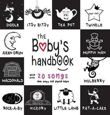 The Baby's Handbook: 21 Black and White Nursery Rhyme Songs, Itsy Bitsy Spider,