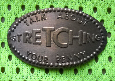 Talk About Stretching Your Penny elongated penny USA cent souvenir coin