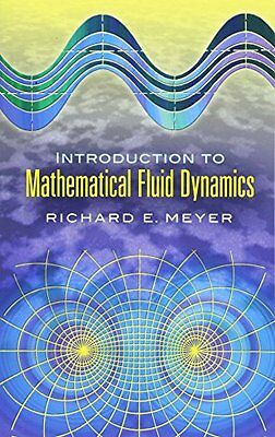 (Very Good)-Introduction to Mathematical Fluid Dynamics (Dover Books on Physics)