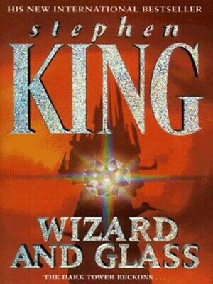 The dark tower: Wizard and glass by Stephen King (Paperback)