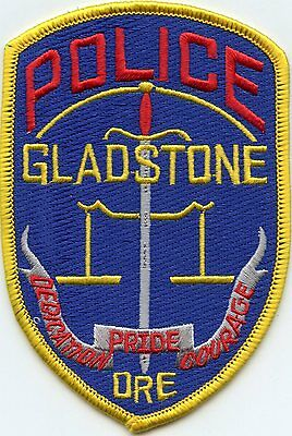 GLADSTONE OREGON OR Dedication Pride Courage POLICE PATCH