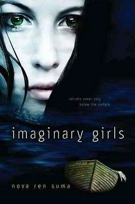 Imaginary Girls by Nova Ren Suma (Paperback)