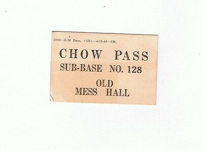 WWII-CHOW PASS from PEARL HARBOR-Old Mess Hall-Sub Base No.128-Naval Ephremera