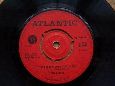 "SAM AND DAVE If You Got The Loving 7"" VINYL UK Atlantic 1966 B/w Said I Wasn't"