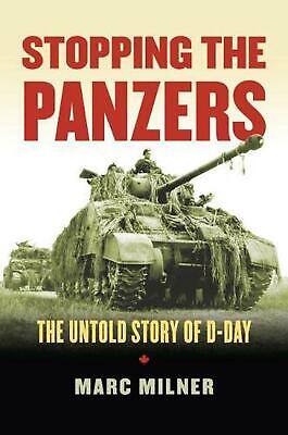 Stopping the Panzers by Marc Milner Paperback Book