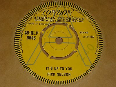 "Riick Nelson ""It's Up To You"" London Demo 45"