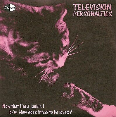 """Rare 1996 7"""" Single  TELEVISION PERSONALITIES  Now That I'm A Junkie! NEW / MINT"""