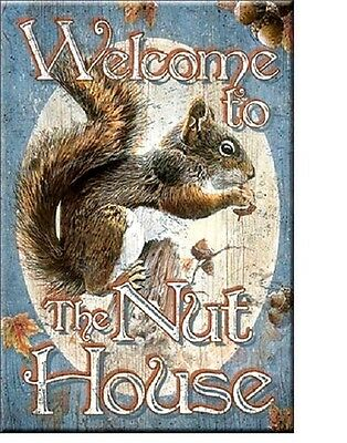 New Welcome to the Nut House Squirrel Miniature Sign Magnet 2 inch x3 inch
