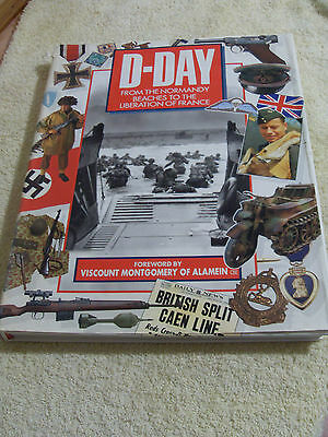 D-Day.....from The Normandy Beaches To The Liberation Of France...h/b 1994