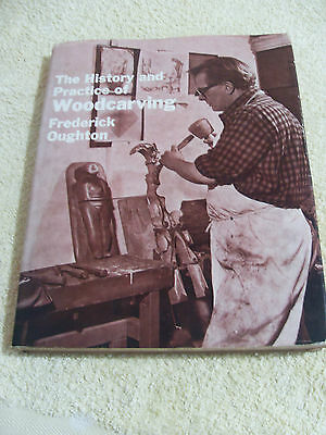 The History And Practice Of Woodcarving.....frederick Oughton.....h/b 1976