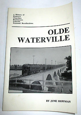 Olde Waterville Ohio History Book by June Huffman