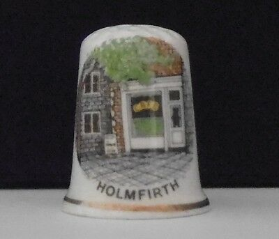 Holmfirth  Yorkshire   ( Bone China )  Thimble