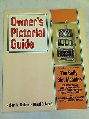 Bally Electromechanical Owner's Pictoral Guide To Slot Machines 1St Edtion
