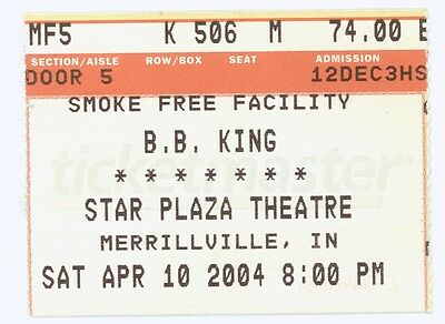 RARE BB King 4/10/04 Merrillville IN Star Plaza Theatre Concert Ticket Stub!