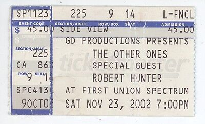 The Other Ones Robert Hunter 11/23/02 Philadelphia PA Ticket Stub! Grateful Dead