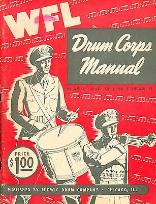 WFL Drum Corps Manual  (1948 Soft Cover)  Ludwig Drum Company