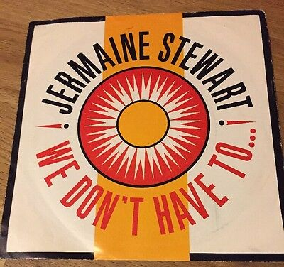 "Jermaine Stewart. We Don't Have To.......7"" Vinyl Single"