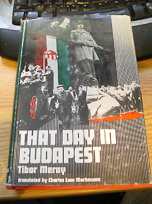 That Day In Budapest Hungary Oct 1956 Revolt Russia USSR Hungarian Revolution