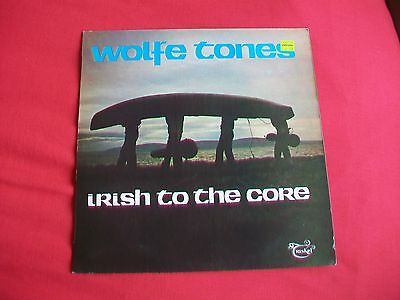 The Wolfe Tones - Irish To The Core - 1976 Lp - Excellent Condition - Trl 1001