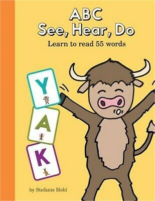 ABC See, Hear, Do: Learn to Read 55 Words (Paperback or Softback)