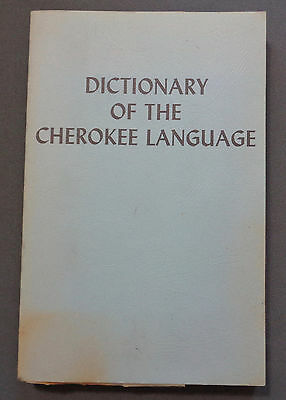 Vintage Book 1970s Dictionary of the Cherokee Indian Language by J.T. Alexander