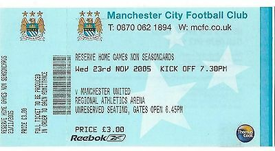 Football Ticket>MANCHESTER CITY RESERVES v MAN UTD RESERVES Nov 2005