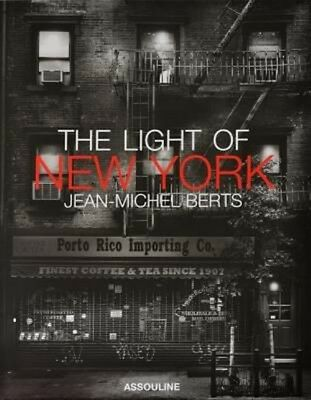 The Light of New York by Jean-Michel Berts Hardcover Book (English)