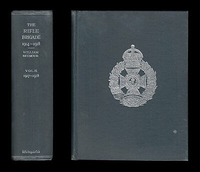 HISTORY OF THE RIFLE BRIGADE Vol II 1917-9 Western Front YPRES Cambrai MACEDONIA