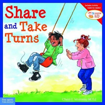 Share and Take Turns (Learning to Get Along, Book 1)-Cheri J. Meiners