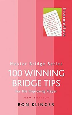 100 Winning Bridge Tips: For the Improving Player-Ron Klinger