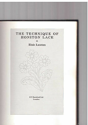 The Technique of  Honiton lace by Elsie Luxton  lace making crafts