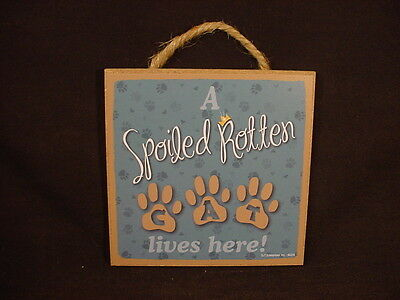 A Spoiled Rotten CAT Lives Here WOOD SIGN Easel Stand Hanging WALL PLAQUE Kitty
