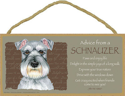 ADVICE FROM A SCHNAUZER wood SIGN wall NOVELTY PLAQUE gray uncropped puppy dog