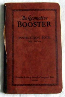 THE LOCOMOTIVE BOOSTER ~ 1942 Instruction Book by Franklin Railway Supply Co
