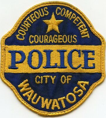 old vintage WAUWATOSA WISCONSIN WI Courteous Competent Courageous POLICE PATCH